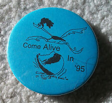 "ROAD RUNNER Pinback--""COME ALIVE IN '95""--Lapel Pin, Button, Roadrunner Badge"