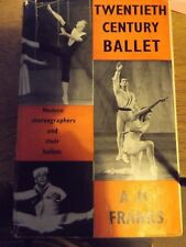 TWENTIETH CENTURY BALLET BY A H FRANKS 1955 HARDBACK BOOK