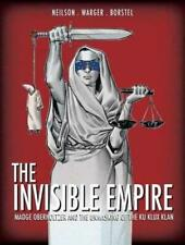 The Invisible Empire by Micky Neilson (author), Todd Warger (author)
