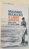 A Libro Aperto - Massimo Recalcati - Feltrinelli