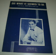 """FRANKIE CARLE 1945 Vintage sheet music """"OH! WHAT IT SEEMED TO BE"""""""
