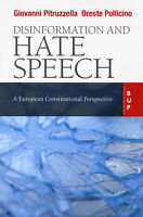 Disinformation and hate speech. A European Constitutional - Pitruzzella Gi...