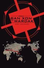From Ban Xon to Wardak by Mike Shepherd (2013, Paperback)