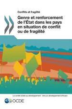 Conflits et Fragilite Genre et Renforcement de l'Etat Dans les Pays en...