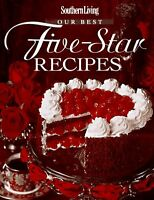 Southern Living: Our Best Five-Star Recipes by Fisher, J.