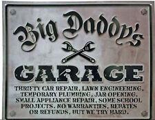 Big Daddy's Garage Funny Tin Sign  NEW