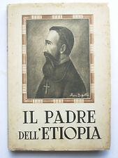 E. Lucatello Il Padre dell'Etiopia Giustino De Jacobis P.L.M. Roma 1939