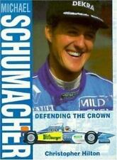 Michael Schumacher: Defending the Crown-ExLibrary