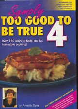 Symply Too Good to be True 4 by Annette Sym (Paperback, 2004)