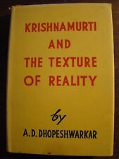 KRISHNAMURTI & THE TEXTURE OF REALITY A.D. DHOPESHWARKAR HC DJ 1961