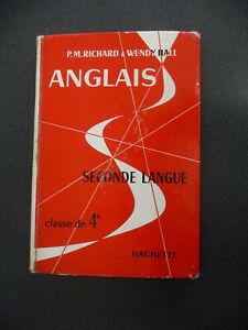 LIVRE SCOLAIRE ANGLAIS /FRANÇAIS CLASSE 4e RICHARD & HALL HACHETTE VINTAGE 1968