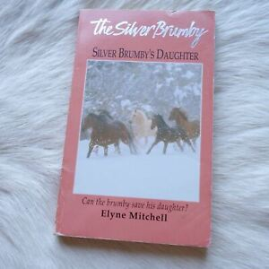 THE SILVER BRUMBY'S DAUGHTER Elyne Mitchell 1960 Fictional Novel Adventure RARE