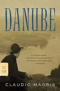 Danube by Claudio Magris (2008, Trade Paperback)