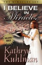 I Believe in Miracles by Kathryn Kuhlman (1992, Paperback, Revised, Reprint)
