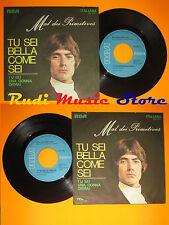 LP 45 7'' MAL PRIMITIVES Tu sei bella come sei Donna ormai italy RCA cd mc dvd