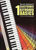 ELECTRONIC KEYBOARD BASICS 1 Sarah Walker