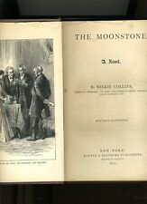 THE MOONSTONE, WILKIE COLLINS, 1872. 1ST/2ND RARE ILLUS. 1ST DETECTIVE HB VG++