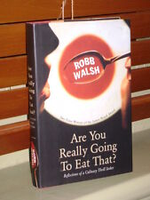 ARE YOU REALLY GOING TO EAT THAT? - Rob Walsh (Hardcover, Free Postage)