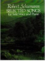 Schumann: Auswahl Von Lieder Für Voice E Klavier - Dover