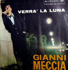 """GIANNI MECCIA  VERRA' LA LUNA  7""""'  ( P. UMILIANI  )ITALY 63 SOLE NON CALARE MAI"""