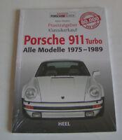 Porsche 911 Turbo - alle Modelle 1975 bis 1989 - Praxisratgeber Klassikerkauf