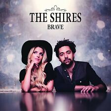 THE SHIRES - BRAVE: CD ALBUM (2015)