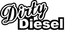 2 x Dirty Diesel Aufkleber jdm tuning Decal Sticker Decals 17 cm