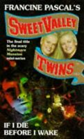 (Good)-If I Die Before I Wake (Sweet Valley Twins) (Paperback)-Jamie Suzanne-978