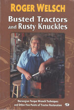 Busted Tractors & Rusty Knuckles Norwegian Torque Wrench Techniques Welsch Book