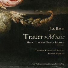 A.PARROTT/TAVERNER CONSORT - BACH: TRAUER MUSIC:TO MOURN PRINCE LEOPOLD  CD NEW+
