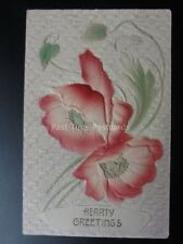 Embossed Poppy Postcard: HEART GREETINGS c1910 made in Germany No.39