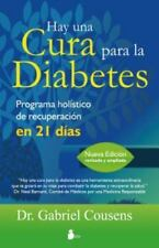 Hay una cura para la diabetes (Spanish Edition) by Gabriel Cousens in Used - Ve