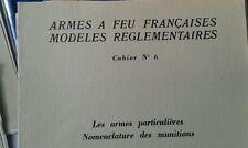MARQUISET BOUDRIOT ARMES REGLEMENTAIRES FRANCAISES. Nomenclature MUNITIONS
