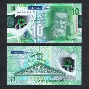 2017/2019 NORTHERN IRELAND DANSKE BANK 10 POUNDS POLYMER P-NEW UNC>JOHN BOYD NR