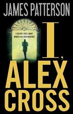 I, ALEX CROSS by James Patterson (Hardcover) 1st Edition 1st Print  LN