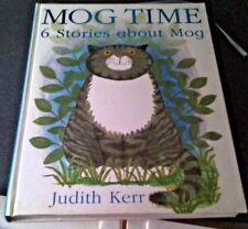 Mog Time: 6 Stories About Mog by Judith Kerr (Hardback, 2004)