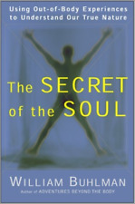 Buhlman, William-The Secret Of The Soul (UK IMPORT) BOOK NEW