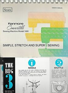 Sears Kenmore Convertible Sewing Machine Model 1680 Owner's Manual Inserts
