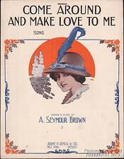 1913 A Seymour Brown Sheet Music (Come Around and Make Love to Me)