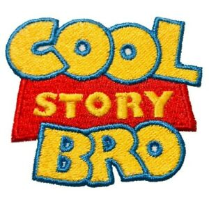 Cool Story Bro (Toy Story parody) Iron On Patch