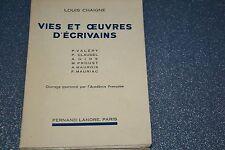 Vies et oeuvres d'écrivains  Louis Chaigne / Valery, Claudel , Gide, Proust / K3