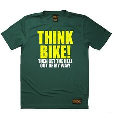 Think Bike Then Get The Hell Out Of My Way Sports T-SHIRT Cycling Birthday Gift