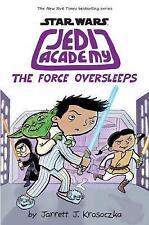 Jedi Academy: The Force Oversleeps by Jarrett Krosoczka (Hardback, 2017)
