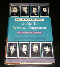 The Good Housekeeping Guide To Musical Enjoyment by George Marek (1949 HC) RARE!