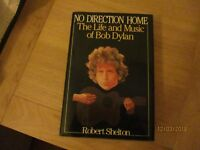 No Direction Home The Life and Music of Bob Dylan by Robert Shelton