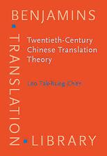 Twentieth-Century Chinese Translation Theory: Modes, issues and  debates (Benjam