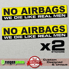 NO AIRBAGS sticker decal vinyl JDM funny bumper car truck humor window drift 4x4