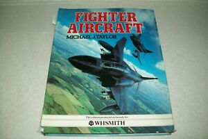 FIGHTER AIRCRAFT MICHAEL J TAYLOR  WH SMITH EDITION