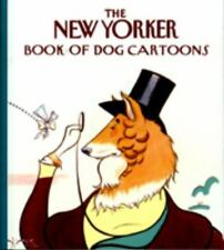 The New Yorker Book of Dog Cartoons (Paperback or Softback)