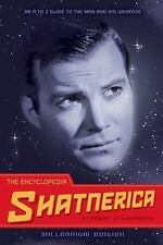 The Encyclopedia Shatnerica: An A to Z Guide to the Man and His Universe - LikeN